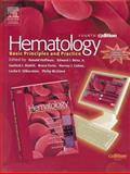 Hematology : Text with Continually Updated Online Reference, Benz, Edward J. and Shattil, Sanford J., 0443066620