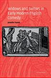 Widows and Suitors in Early Modern English Comedy, Panek, Jennifer, 0521036623
