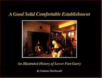 A Good Solid Comfortable Establishment, Graham Macdonald, 0920486622