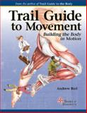 Trail Guide to Movement 1st Edition
