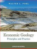 Economic Geology, Walter L. Pohl, 1444336622