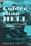 Colder Than Hell, Joseph R. Owen, 1557506620