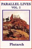Parallel Lives Vol. 2, Plutarch Plutarch, 1617206628
