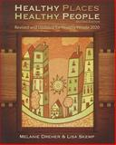 Healthy Places, Healthy People, Melanie Creagan Dreher and Lisa Skemp, 1935476629
