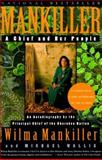 Mankiller, Michael Wallis and Wilma P. Mankiller, 0312206623