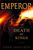 The Death of Kings, Conn Iggulden, 0385336624