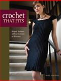 Crochet That Fits, Mary Jane Hall, 0896896625