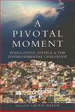 A Pivotal Moment 2nd Edition