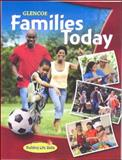 Families Today, Student Edition, Glencoe McGraw-Hill Staff, 0078806623
