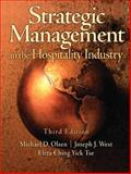 Strategic Management in the Hospitality Industry, Olsen, Michael D. and West, Joseph J., 0131196626