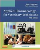 Applied Pharmacology for Veterinary Technicians, Wanamaker, Boyce P. and Massey, Kathy, 0323186629