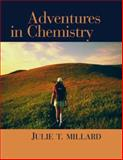 Adventures in Chemistry, Julie T. Millard, 0618376623