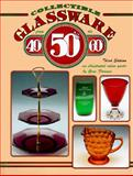 Collectible Glassware from the 40s, 50s and 60s, Gene Florence, 0891456627
