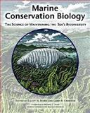 Marine Conservation Biology : The Science of Maintaining the Sea's Biodiversity, Michael E. Soulé, Marine Conservation Biology Institute, 1559636629