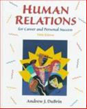 Human Relations for Career and Personal Success, DuBrin, Andrew J., 0139246630