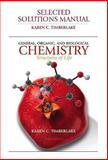 Selected Solutions Manual for General, Organic, and Biological Chemistry for General, Organic, and Biological Chemistry : Structures of Life, Timberlake, Karen C., 0321616634