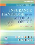 Insurance Handbook for the Medical Office, Fordney, Marilyn Takahashi, 1416036636