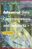 Advanced Data Communications and Networks, Buchanan, W. J., 1461346630