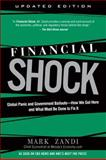 Financial Shock, Mark Zandi, 0137016638