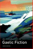 An Introduction to Gaelic Fiction, Moray Watson, 0748636633