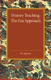 History Teaching : The Era Approach, Carpenter, P., 1107456630