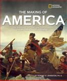 The Making of America, Robert D. Johnston, 1426306636
