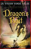 Dragon's Bait, Vivian Vande Velde, 0152166637