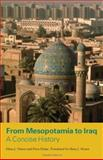 From Mesopotamia to Iraq : A Concise History, Nissen, Hans J., 0226586634