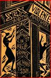 Sex, Violence, and the Avant-Garde : Anarchism in Interwar France, Sonn, Richard D., 027103663X