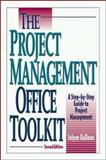 The Project Management Office Toolkit, Jolyon E. Hallows, 0814406637