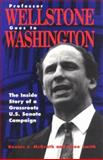 Professor Wellstone Goes to Washington, Dennis J. McGrath, 0816626634
