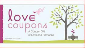 Love Coupons, Gregory Godek, 1402226632