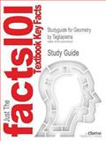 Studyguide for Geometry by Tagliapietra, ISBN 9781606822326, Reviews, Cram101 Textbook and Tagliapietra, 1490276637
