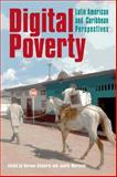 Digital Poverty : Latin American and Caribbean Perspectives, , 185339663X