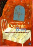 Aprender a Dormir Bien, C. Idzikowski, 849545663X