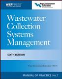 Wastewater Collection Systems Management, Water Environment Federation, 007166663X