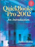 QuickBooks Pro 2002 : An Introduction, Horne, Janet, 0130756636