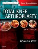 Total Knee Arthroplasty, Scott, Richard D., 0323286631