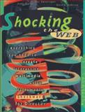 Shocking the Web, Macintosh Edition, Clarke, Cathy and Swearingen, Lee, 0201886634