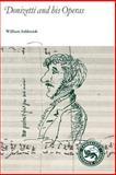 Donizetti and His Operas, Ashbrook, William, 0521276632