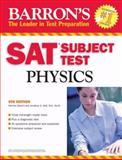 Barron's SAT Subject Test Physics, Herman Gewirtz and Jonathan S. Wolf, 0764136631