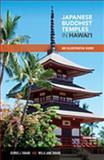 Japanese Buddhist Temples of Hawaii, George Joji Tanabe and Willa J. Tanabe, 0824836634
