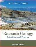 Economic Geology, Walter L. Pohl, 1444336630