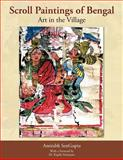 Scroll Paintings of Bengal, Amitabh Sengupta, 1467896632
