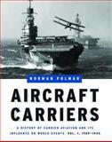 Aircraft Carriers, Norman Polmar, 1574886630