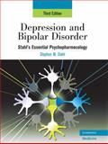 Depression and Bipolar Disorder : Stahl's Essential Psychopharmacology, Stahl, Stephen M., 0521886635