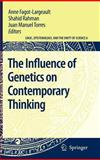 The Influence of Genetics on Contemporary Thinking, , 140205663X