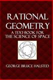 Rational Geometry, George Halsted, 1499636636