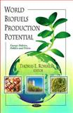 World Biofuels Production Potential, Rommer, Thomas E., 1616686634