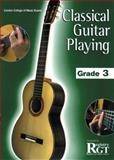 Classical Guitar Playing: Grade 3, Tony Skinner &  Raymond Burley, 1898466637